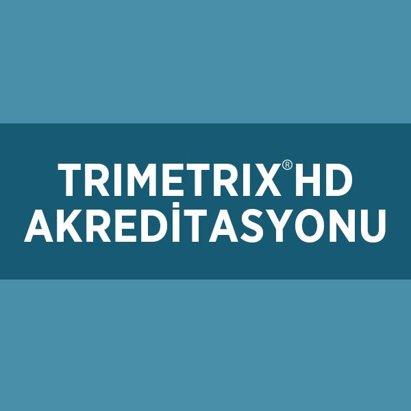TRIMETRIX HD AKREDİTASYONU